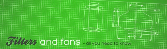 grow fans and filters