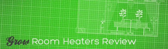 grow box heaters introduction